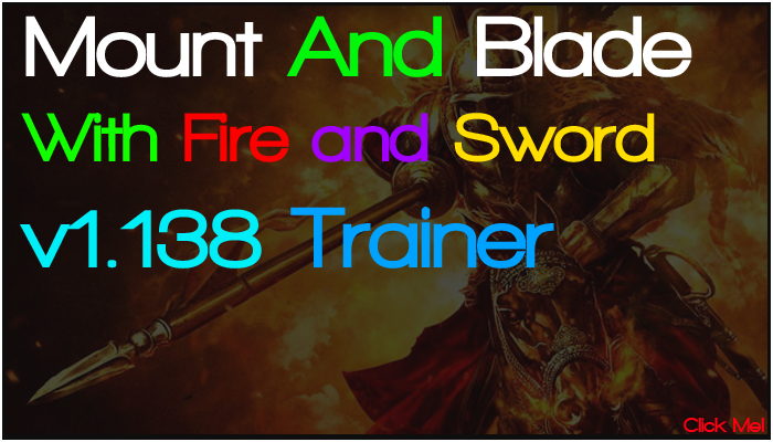 Mount and Blade With Fire and Sword Trainer v1.138